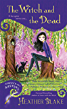 The Witch and the Dead (Wishcraft Mystery Book 7)