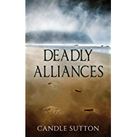 Deadly Alliances (English Edition)