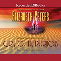 The Curse of the Pharaohs: The Amelia Peabody Series, Book 2