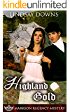 Highland Gold (Markson Regency Mystery Book 3)