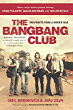 The Bang-Bang Club, movie tie-in: Snapshots From a Hidden War (English Edition)