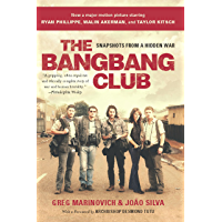 The Bang-Bang Club, movie tie-in: Snapshots From a Hidden War book cover