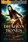 Dragon Bones: a Nia Rivers Novel (Nia Rivers Adventures Book 1)