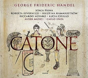 Handel: Catone: Handel / Prina / Invernizzi / Cirillo, Handel / Prina /  Invernizzi / Cirillo: Amazon.it: Musica