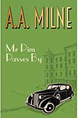 Mr Pim Passes By (English Edition) Edición Kindle