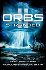 Orbs II: Stranded (A Post Apocalyptic Science Fiction Survival Thriller) Kindle Edition