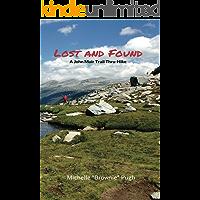Lost and Found: A John Muir Trail Thru-Hike