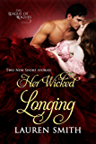 Her Wicked Longing: (Two Short Historical Romance Stories) (The League of Rogues Book 5) (English Edition)