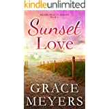 Sunset Love (Miami Beach Series Book 1)