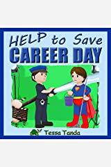 Help to Save Career Day Kindle Edition