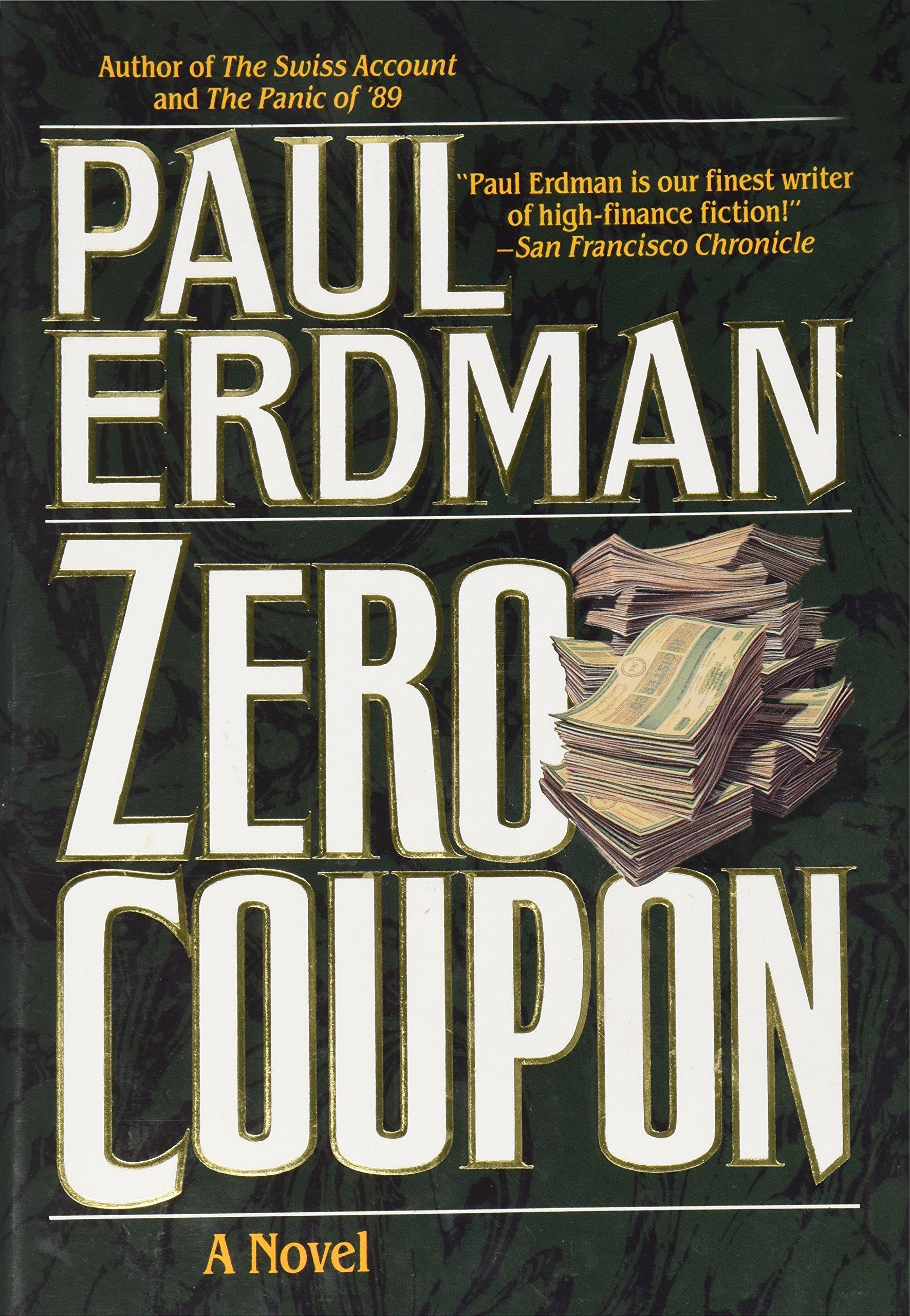 Amazon com: Zero Coupon (9780312853808): Paul Emil Erdman: Books