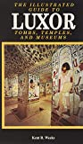 Illustrated Guide To Luxor Tombs, Temples and Museums