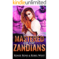 Mastered by the Zandians: Alien Warrior Reverse Harem Romance