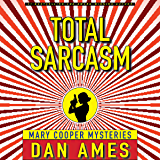 Total Sarcasm (Mary Cooper Mysteries #1, #2, #3): A Hardboiled Private Investigator Mystery Series