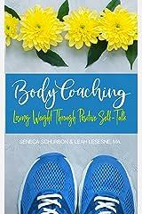 Body Coaching: Losing Weight Through Positive Self-Talk