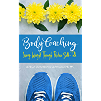 Body Coaching: Losing Weight Through Positive Self-Talk