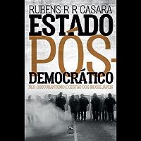 Estado pós-democrático: Neo-obscurantismo e gestão dos indesejáveis