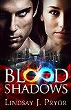 Blood Shadows (Blackthorn Dark Paranormal Romance Series Book 1)