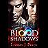 Blood Shadows (Blackthorn Book 1)