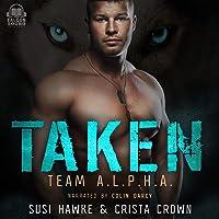 Taken: An MM Mpreg Romance: Team A.L.P.H.A, Book 2