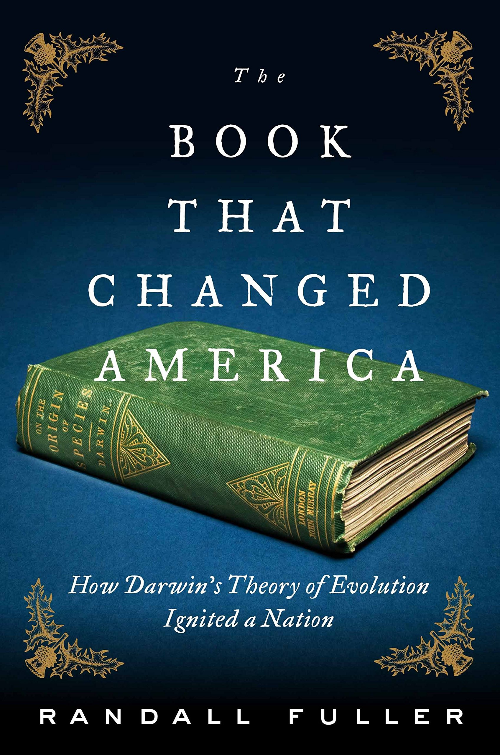 166582897 The Book That Changed America  How Darwin s Theory of Evolution ...