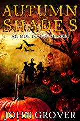 Autumn Shades: An Ode To The Season Kindle Edition