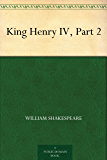 King Henry IV, Part 2 (English Edition)