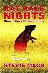 Rat Race Nights Kindle Edition