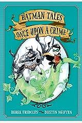 Batman Tales: Once Upon a Crime Kindle Edition