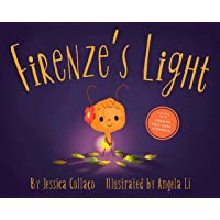 Firenze's Light: A Children's Book about Gratitude, Compassion and Self-Appreciation