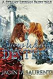 Snow White's Destiny: A Steamy Lesbian Fairy Tale