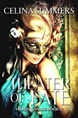 Theater of Fate (Harlequinade Book 12) Kindle Edition