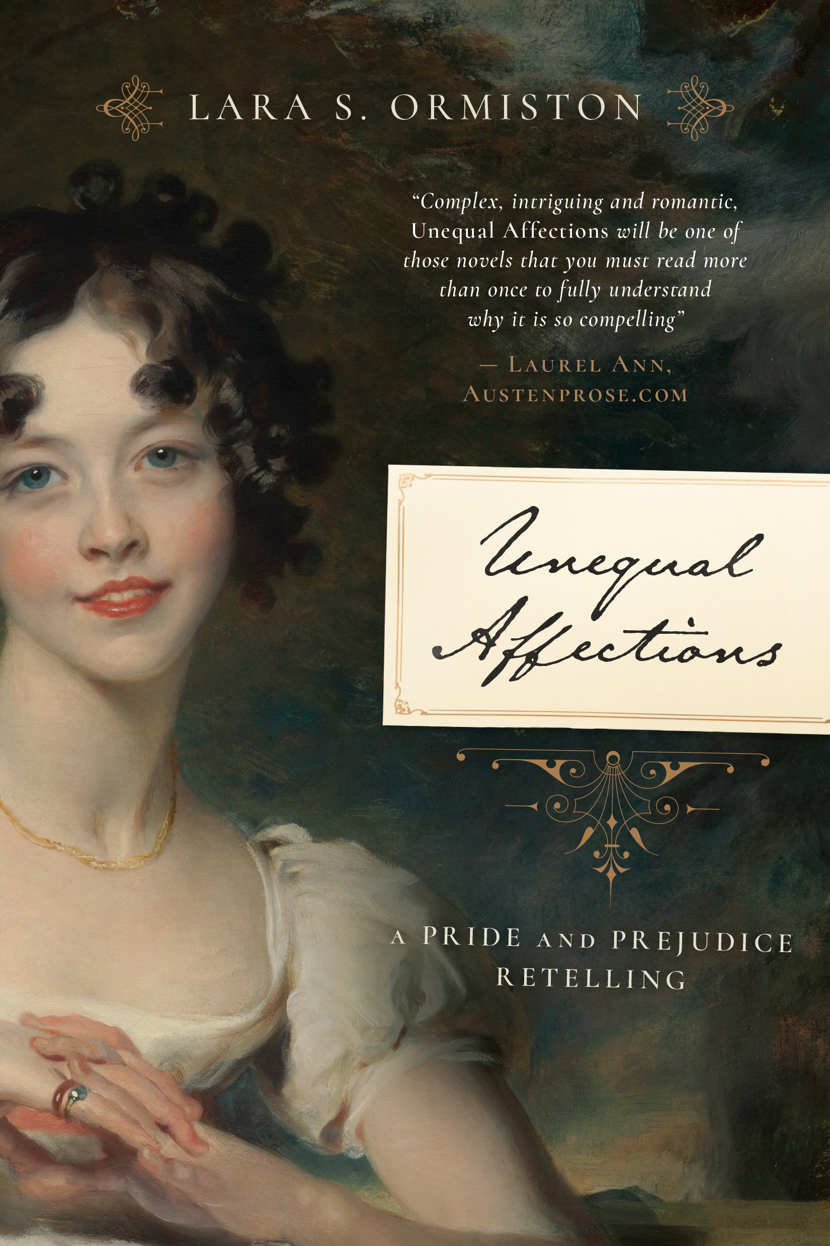 Unequal Affections: A Pride and Prejudice Retelling: Lara S