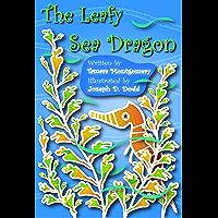 The Leafy Sea Dragon (Sea Dragons Book 1)