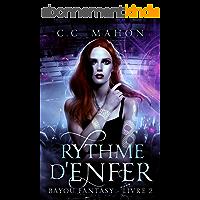 Rythme d'Enfer (Bayou Fantasy t. 2)