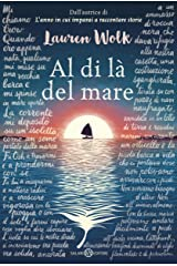 Al di là del mare (Italian Edition) Kindle Edition