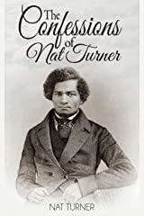 The Confessions of Nat Turner (Illustrated) Kindle Edition