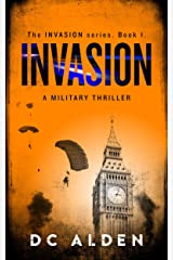 Invasion: A Military Action Thriller. (Invasion Series Book 1) Kindle Edition