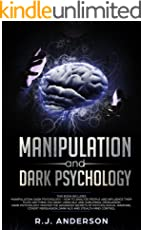 Manipulation and Dark Psychology: 2 Manuscripts - How to Analyze People and Influence Them to Do Anything You Want Using Subliminal Persuasion, Dark NLP, ... Behavioral Therapy (English Edition)