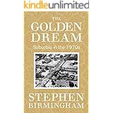 The Golden Dream: Suburbia in the 1970s