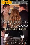 Reclaiming Emma (Cloudcroft Ranch Book 5)