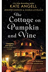 The Cottage on Pumpkin and Vine Kindle Edition