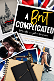 A Brit Complicated (Castle Calder Book 3)