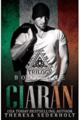 Ciarán: The O'Hanlon Family Trilogy Book One: Social Rejects Syndicate Kindle Edition