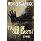 Tales of Old Earth: Stories