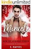 Miracle (Men of Hidden Creek Season 3 Book 1)