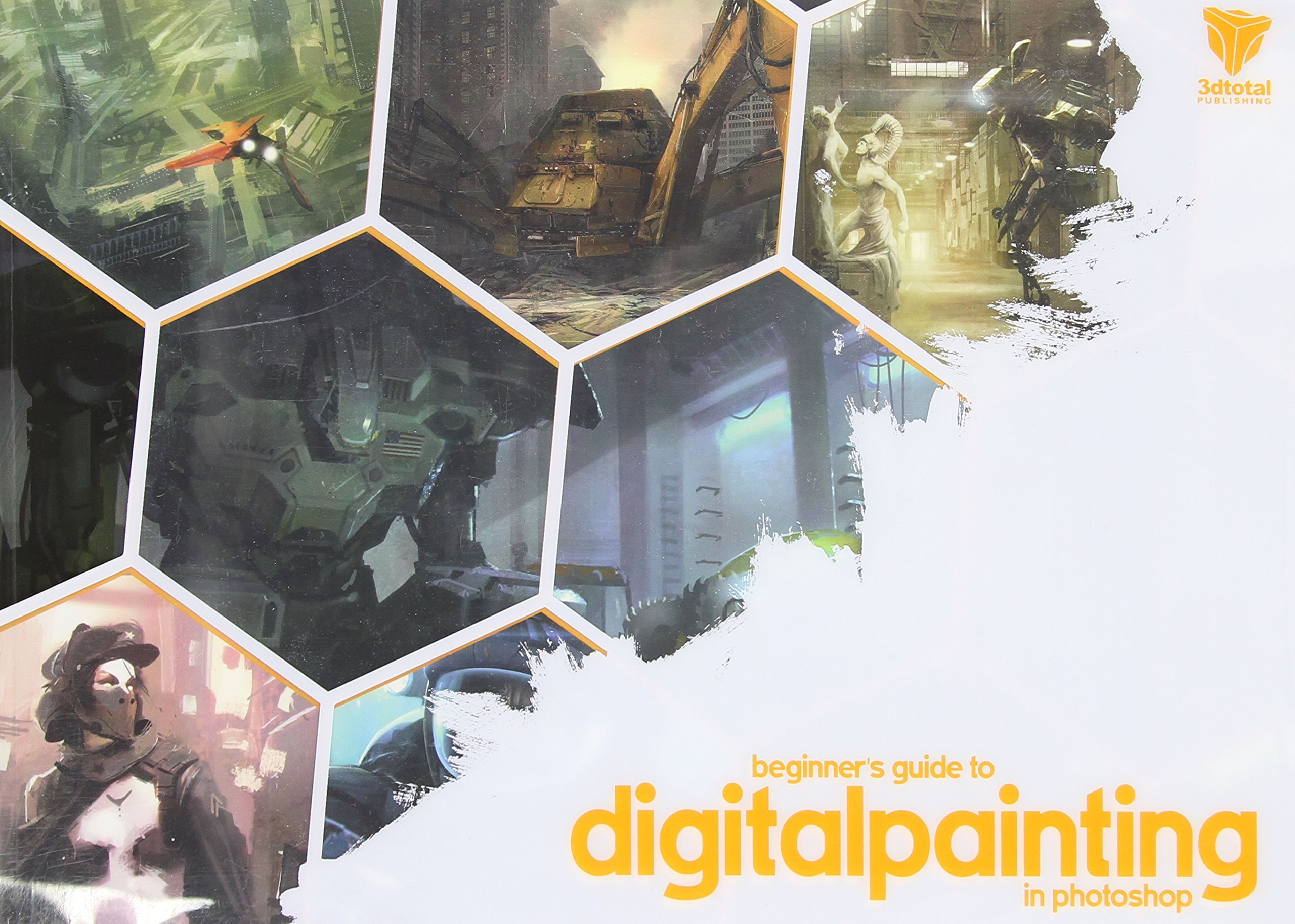 Beginner's Guide to Digital Painting in Photoshop by 3DTotal (Editor) (31-Jan-2012) Paperback