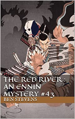 The Red River : An Ennin Mystery #43