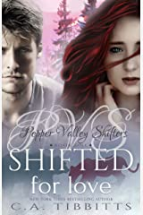 Shifted For Love (Pepper Valley Shifters Book 1) Kindle Edition