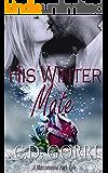 His Winter Mate: A Macconwood Pack Novella
